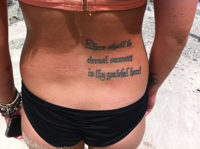Kaitlyn O'Connor's tattoo: There shall be eternal summer in thy grateful heart.