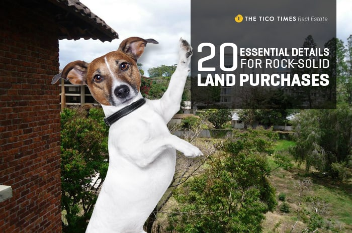 20 essential details to make buying land in Costa Rica a rock-solid investment