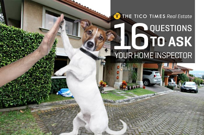 16 questions to ask your home inspector in Costa Rica