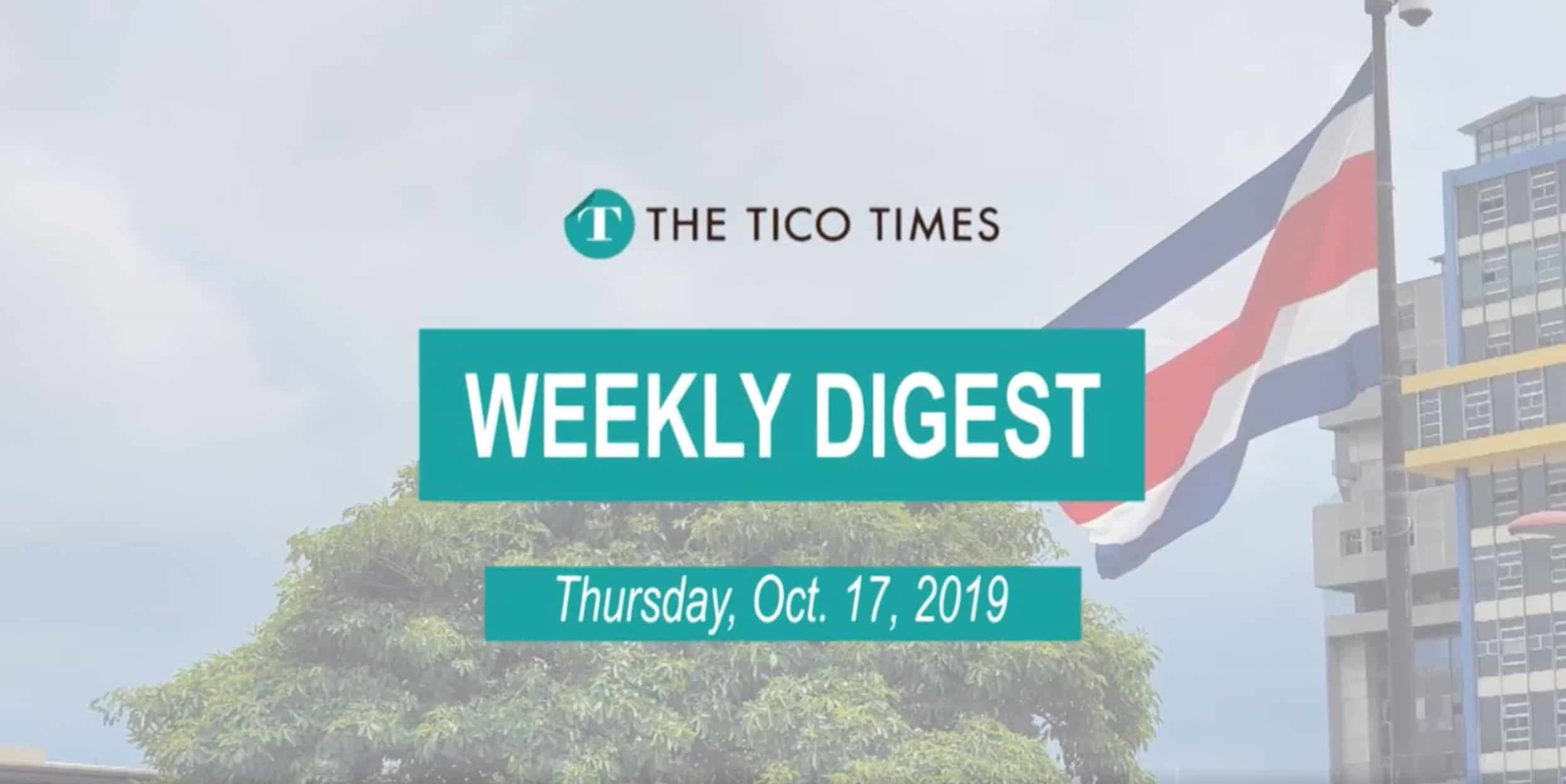 Tico Times Weekly Digest