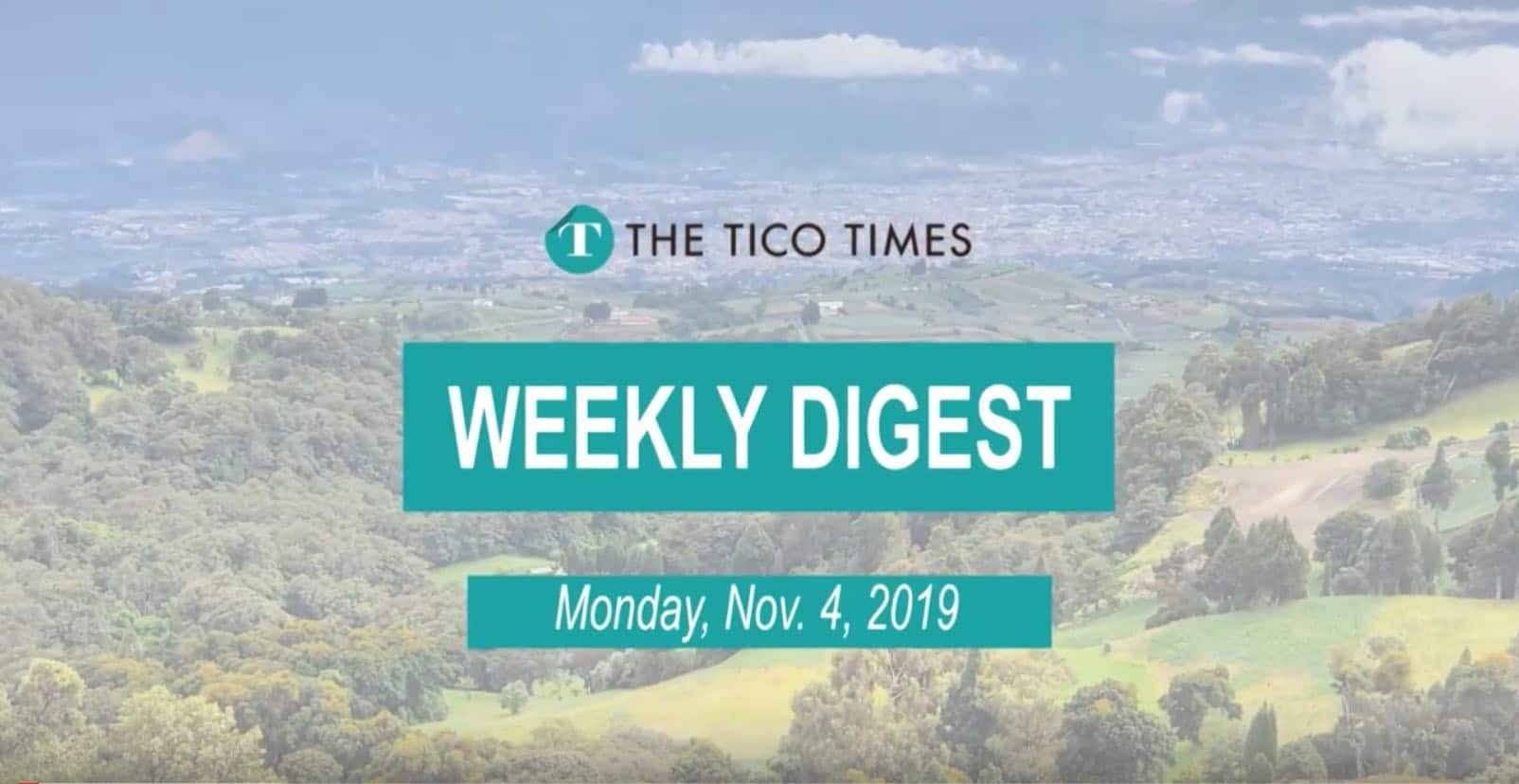 The Tico Times Weekly Digest