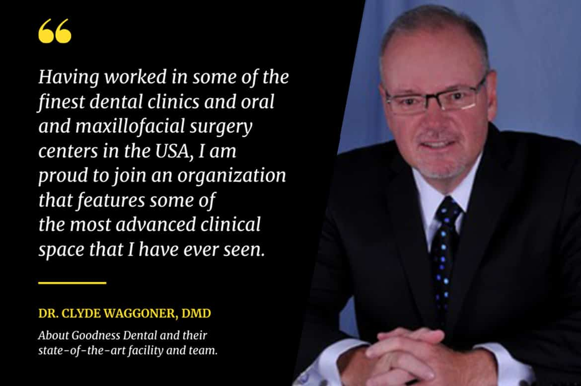 Dr. Clyde Waggoner, the new Director of Patient Services at Goodness Dental.
